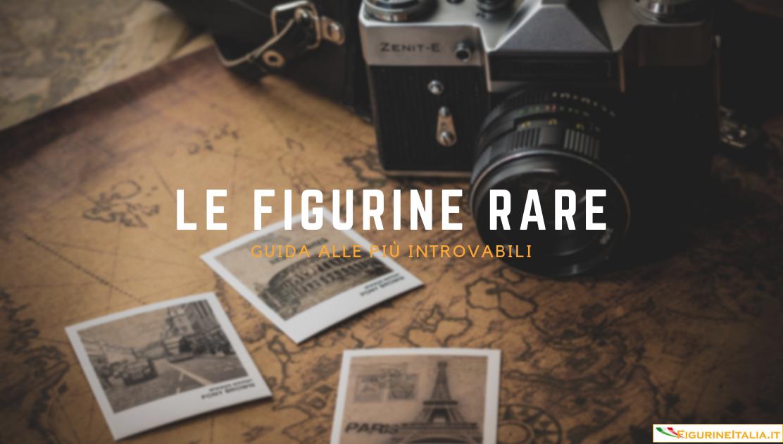 Figurine rare: le più introvabili figurine al mondo