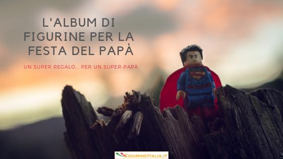 L'L'idea regalo più originale per la festa del papà: un album di figurine personalizzato