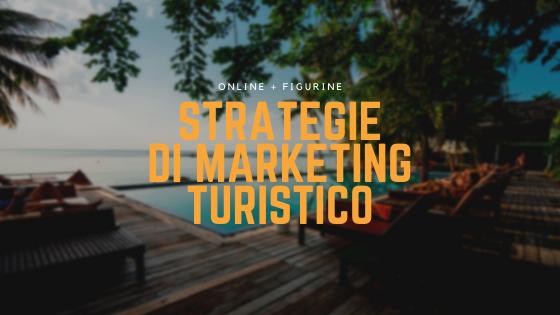 strategie di marketing turistico